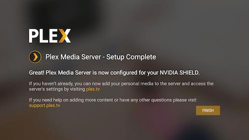 plex media server setup complete on nvidia shield tv