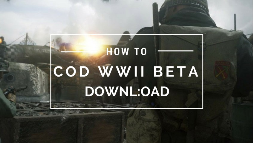 What you need to know about downloading and installing the Call of Duty: WWII beta.