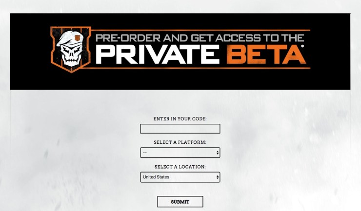 Choose your system and sign up for the Call of Duty: Black Ops 4 beta before it's here so you can avoid most problems.