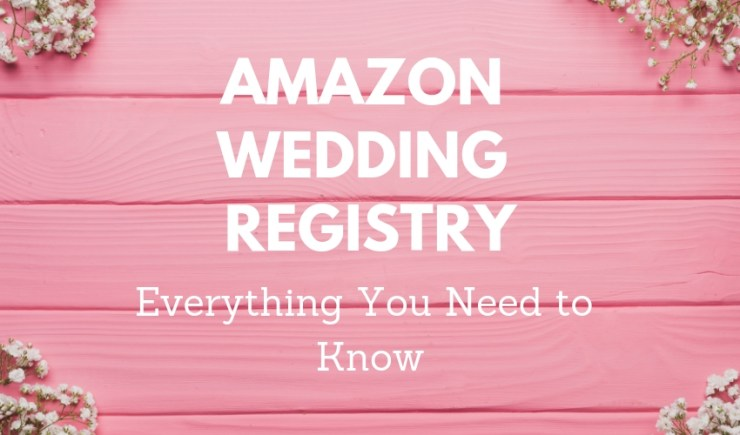 What To Put On A Wedding Registry.Amazon Wedding Registry 9 Things To Know Before You Sign Up