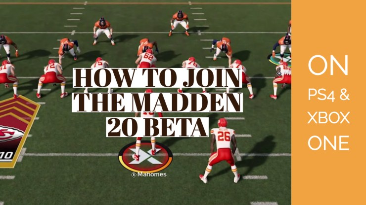 How to get a Madden 20 beta code.