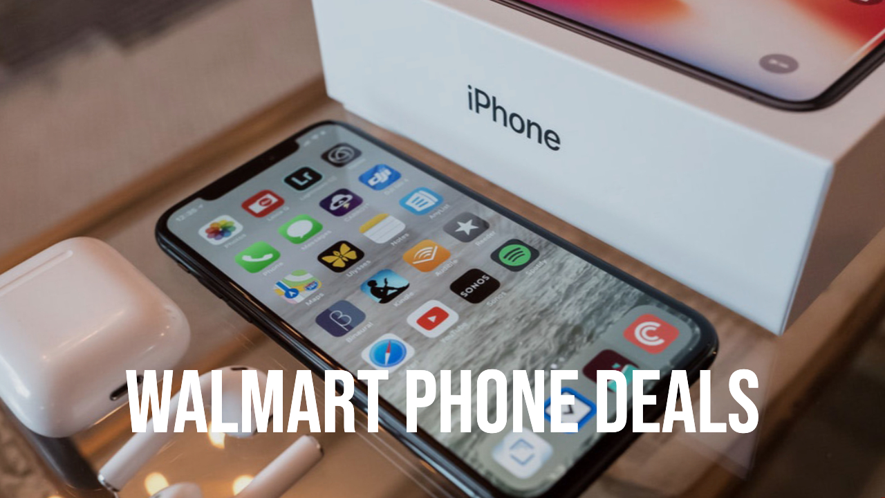 Walmart Offers Online Phone Upgrades: $200 Off iPhones & Samsung