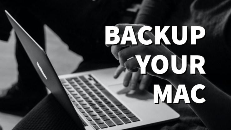 Backup Your Mac