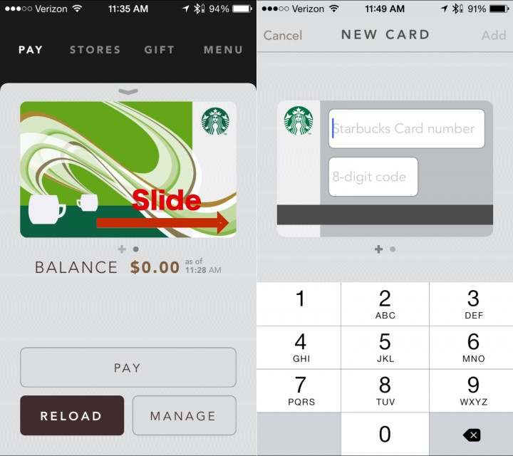 Slide to add a Starbucks gift card to the app.