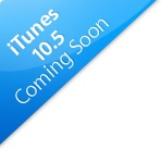 itunes 10.5 coming soon