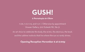 Pornotopia GUSH! Art Show Flyer, back