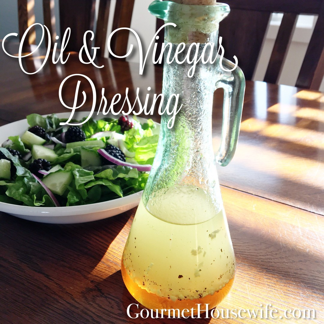 Oil & Vinegar Dressing