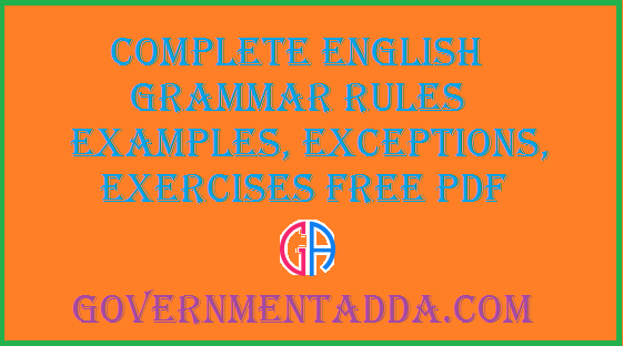 Complete English Grammar Rules Examples Exceptions Exercises Free
