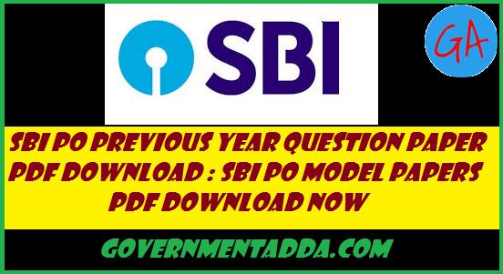 70+ sbi po previous year question paper pdf download: sbi po.