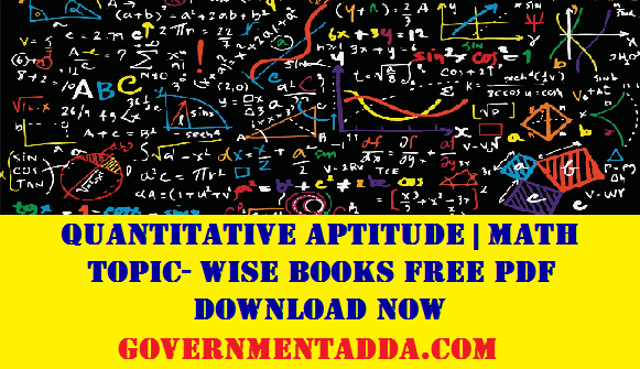 40 Quantitative Aptitude Math Topic Wise Books Free Pdf Download