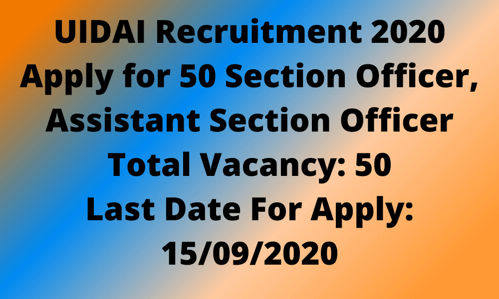 UIDAI Recruitment 2020