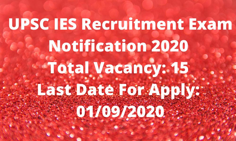 UPSC IES 2020 Sarkari jobs Recruitment 2020