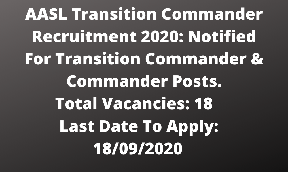AASL Transition Commander Recruitment 2020