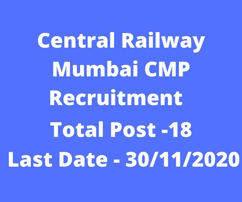 Central Railway Mumbai CMP Recruitment 2021