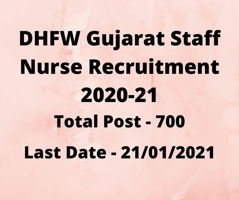 DHFW Gujarat Staff Nurse Recruitment 2020-21