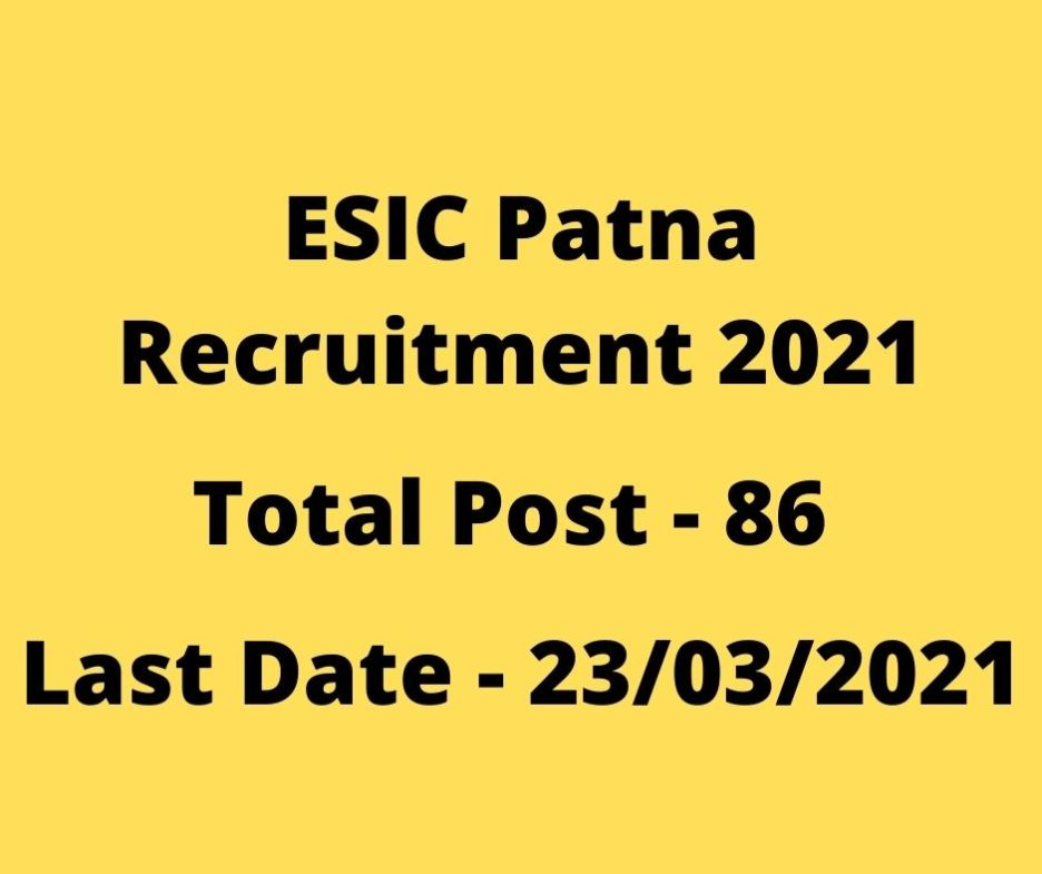 ESIC Patna Recruitment 2021