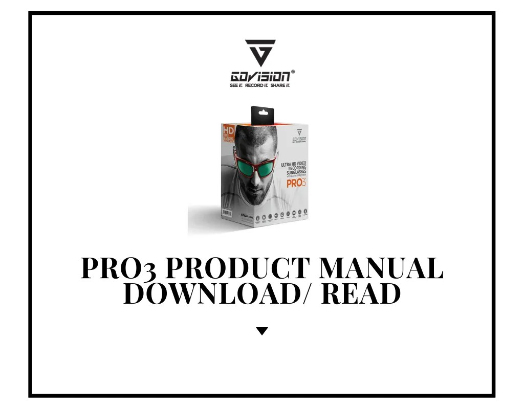 HD Video Recording [PDF] PRO3 Product Manual Download Now