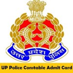 UP Police Constable Admit Card 2018 UPPRPB Written Exam Download Now