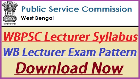 WBPSC Lecturer Syllabus 2021