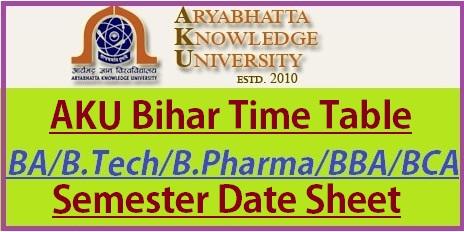 AKU Bihar Exam Time Table 2021