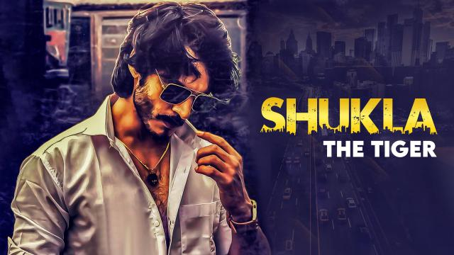 Shukla The Tiger Season 1 All Episodes Leaked Online On Tamilrockers & Filmywap For Free Download