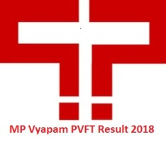 MP Vyapam PVFT Result 2018