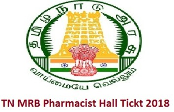 TN MRB Pharmacist Hall Ticket 2018
