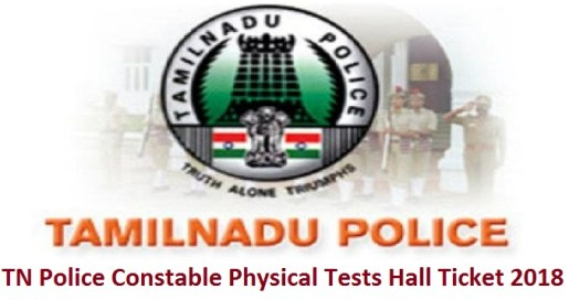 TN Police Constable Physical Tests Hall Ticket 2018
