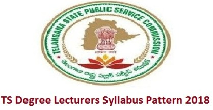 TS Degree Lecturers Syllabus Pattern 2018