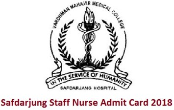 Safdarjung Staff Nurse Admit Card 2018