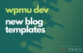 wpmudev new blogs templates