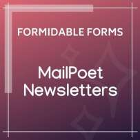 Formidable Forms MailPoet Newsletters