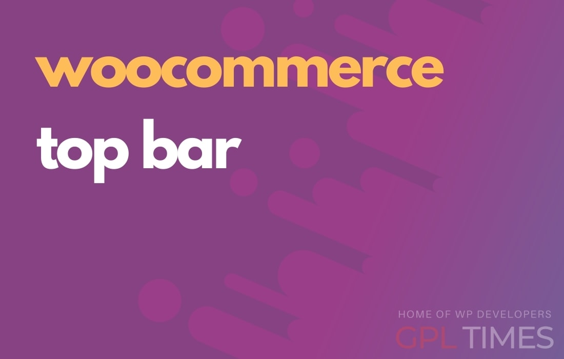 Download Top Bar for WooCommerce 1.2.1