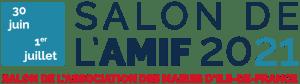 Salon de l'AMIF 2021 - Paris Nord Villepinte @ Parc des Expositions - Paris Nord Villepinte