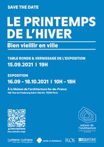 Exposition  Le Printemps de l'Hiver - Maison de l'architecture Ile-de-France @ Maison de l'architecture Ile-de-France