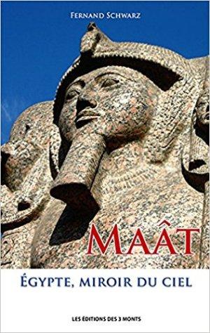 MAAT - Egypte, miroire du ciel