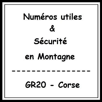 Numéro utiles et sécurité Montagne GR20 Corse