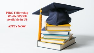 $25,500 Worth PIRG Fellowship Awaits You in USA – Lodge Your Applications
