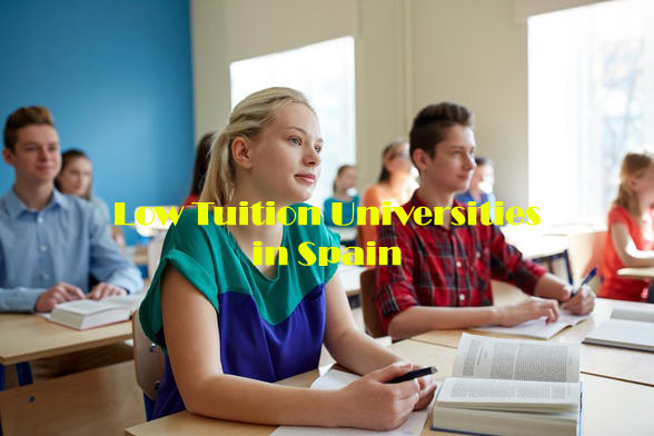 Low Tuition Universities in Spain, Which Will Make Your Future