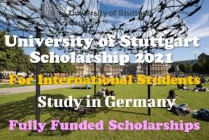 University of Stuttgart Scholarship 2021
