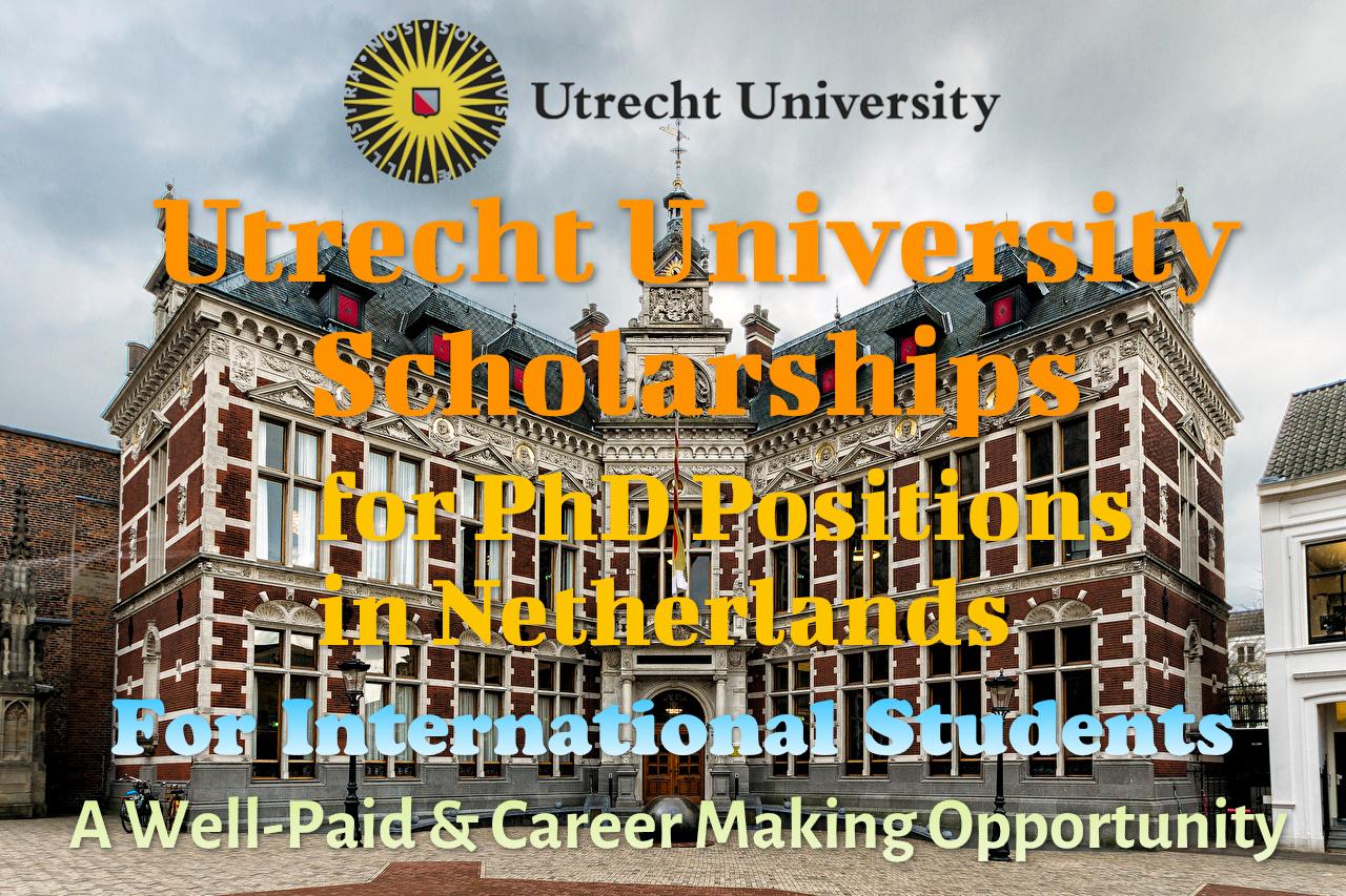 Utrecht University 2021 PhD scholarship