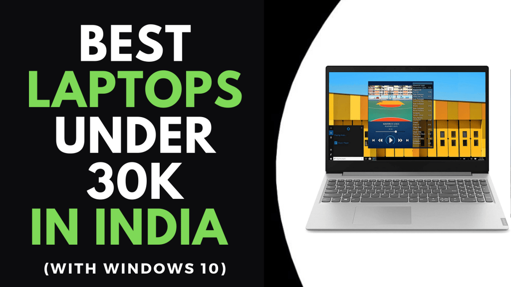 BEST LAPTOPS UNDER 30K IN INDIA