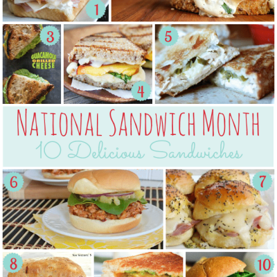 National Sandwich Month: 10 Delicious Sandwiches