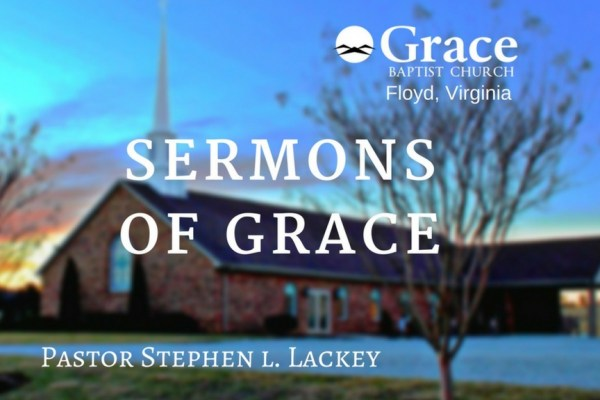 Grace Baptist – Sermons Tag – christ