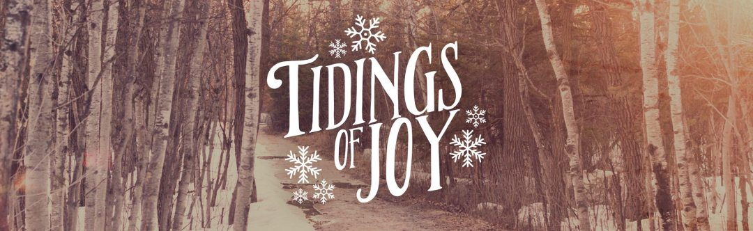 Tidings of Joy - Christmas Series 2016 - Grace Community Church