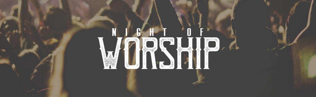 Night of Worship - Grace Community Church