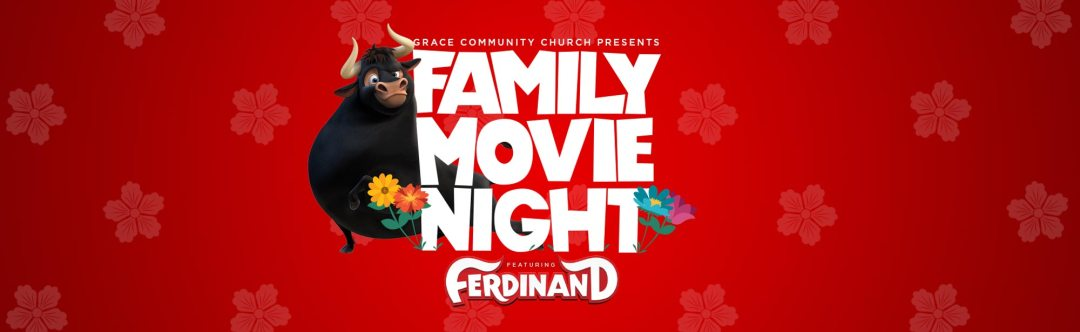 Grace Family Move Night - Grace Community Church
