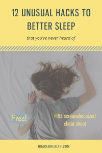 Unusual hacks to better sleep.