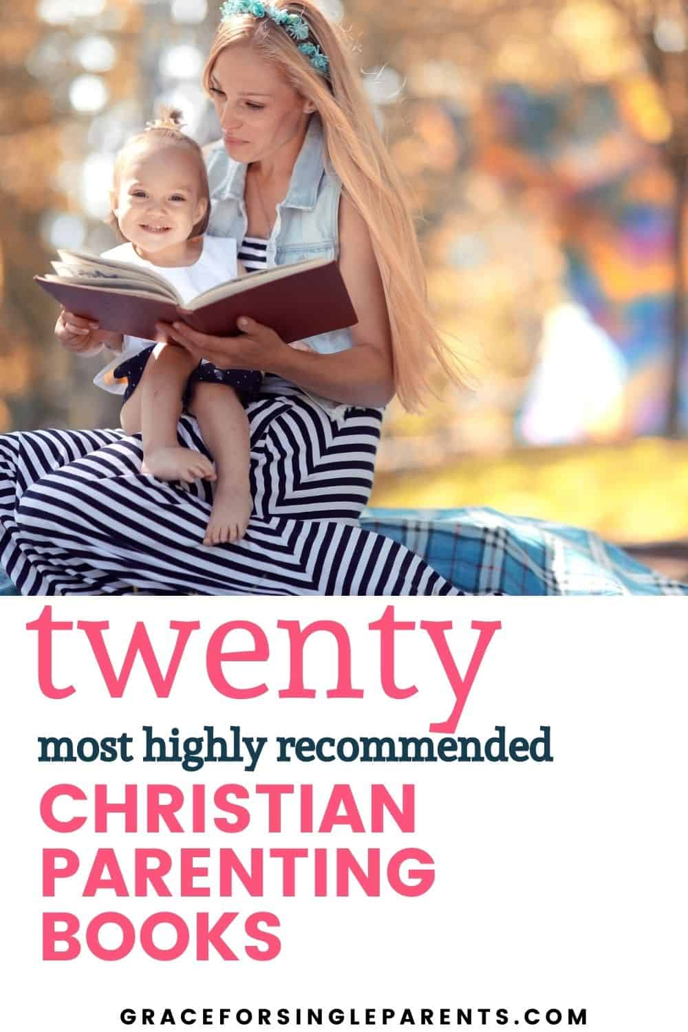 20 of the Most-Raved About Christian Parenting Books