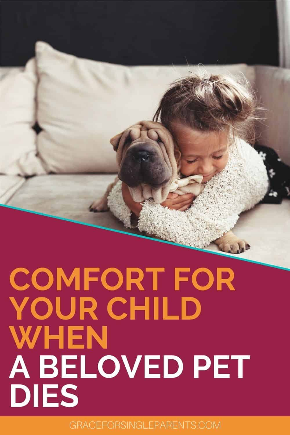 How to Help Your Child Through the Death of a Beloved Pet